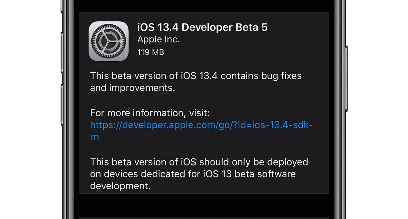 Piąte bety systemów iOS 13.4 i iPadOS 13.4 dostępne polecane, ciekawostki zmiany, Update, lista zmian, iOS 13.4 beta 5, iOS 13.4, co nowego, Apple, Aktualizacja  Czekacie na nowe bety iOS i iPadOS? Jeśli tak, to mamy dobre wieści. Właśnie Apple udostępniło deweloperom piąte już bety najnowszych systemów iOS, iPadOS, tvOS i macOS. iOS134beta5