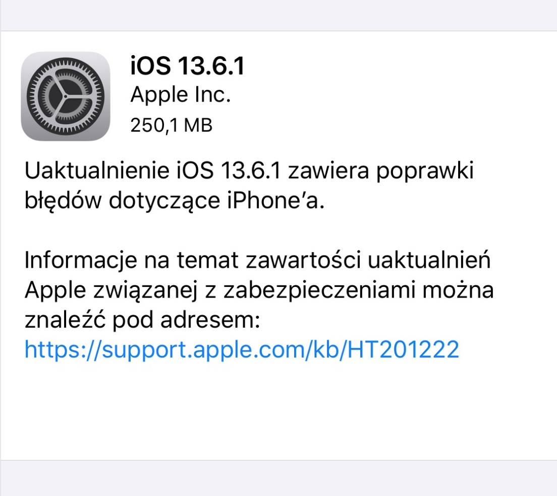 Systemy iOS 13.6.1   iPadOS 13.6.1 dostępne - lista zmian polecane, ciekawostki lista zmian w iOS 13.6.1, lista zmian, iPadOS 13.6.1, iOS 13.6.1 lista zmian, iOS 13.6.1, co nowego w iOS iPadOS 13.6.1, co nowego w iOS 13.6.1, co nowego, Aktualizacja  Miła niespodzianka dla użytkowników iPhone i iPad. Właśnie teraz, Apple udostępniło wszystkim użytkownikom swoje najnowsze systemy iPadOS 13.6.1 oraz iOS 13.6.1 - oto lista zmian. 1@2x 6