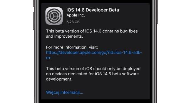 Pierwsza beta iOS 14.6 i iPadOS 14.6 dostępna do pobrania polecane, ciekawostki Nowości, lista zmian, iPadOS 14.6 beta 1, iPadOS 14.6, iOS 14.6 beta 1, iOS 14.6, co nowego, beta, Apple  Dość niespodziewanie dosłownie kilka minut temu Apple udostępniło deweloperom iOS 14.6 beta 1 oraz iPadOS 14.6 beta 1. Co zostało zmienione? iOS1.6beta1 650x350