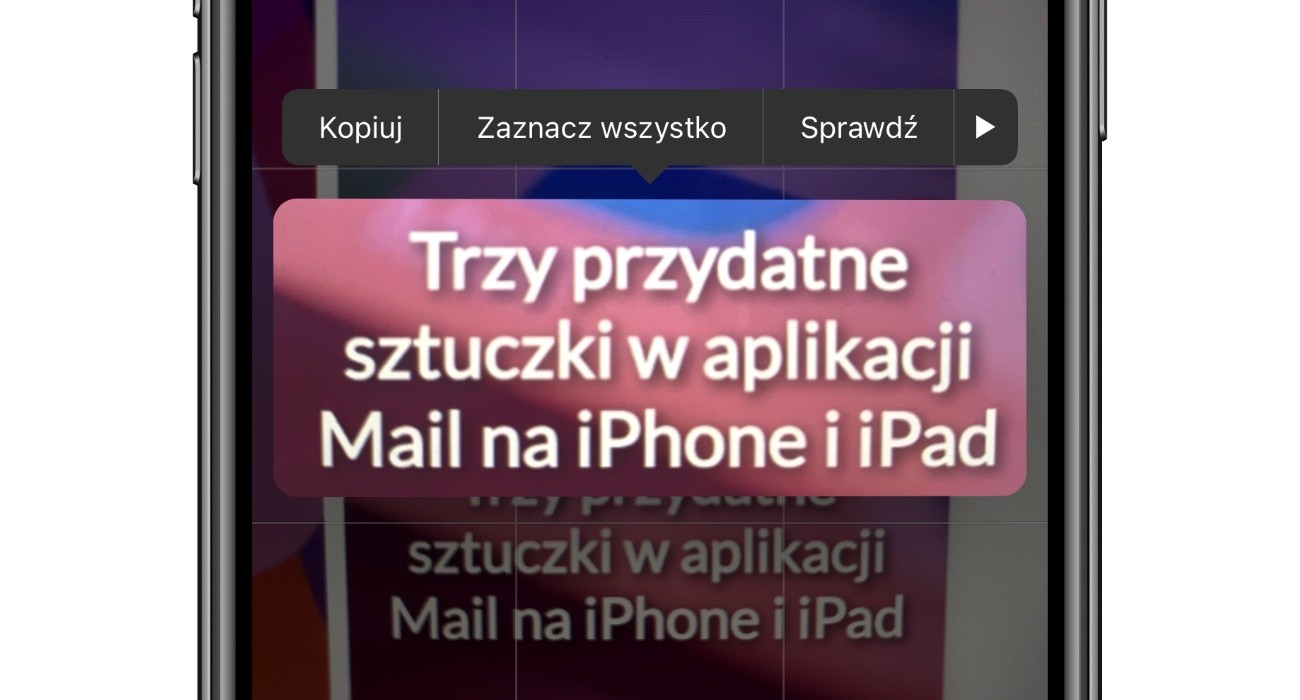 """Jak włączyć i korzystać z funkcji """"Tekst na żywo"""" w iOS 15 poradniki, ciekawostki tekst na zywo, skanowanie tekstu aparatem, jak uruchomic tekst na zywo w ios 15, jak dziala teskt na zywo w ios 15, jak dziala funkcja tekst na zywo, jak aktywowac tekst na zywo, iPhone, iOS 15, funkcja tekst na zywo, co to jest tekst na zywo  Koniec przepisywania adresów e-mail, czy numerów tel. Aktywuj Tekst na żywo w iOS 15 i niech iPhone robi to za Ciebie. Funkcja działa również w Polsce! Jak włączyć? Tekst na zywo 4"""